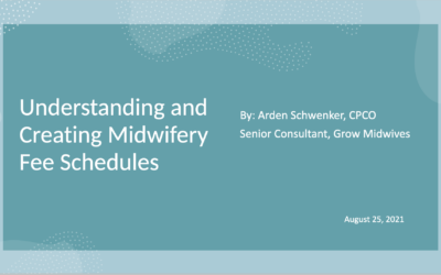 Understanding and Creating Midwifery Fee Schedules