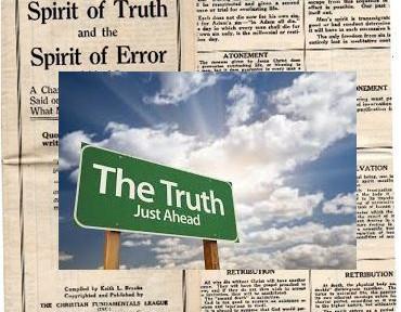 Spirit of Truth, and the Spirit of Error.