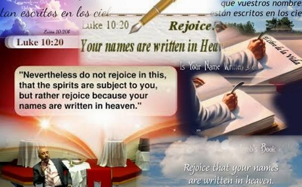 Your names are written in heaven
