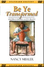Be Ye Transformed Seminar DVD
