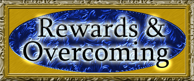 Rewards & Overcoming