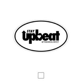 STAY UPBEAT Sticker Decal