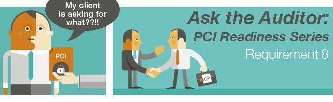 PCI Requirement 8 Webinar