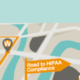 Road to HIPAA Compliance