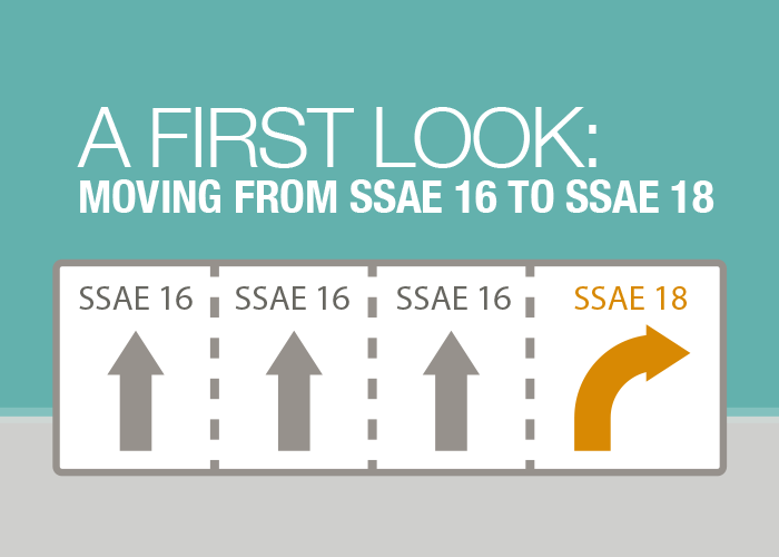 Moving from SSAE 16 to SSAE 18: Upcoming Changes to SOC 1 Audits