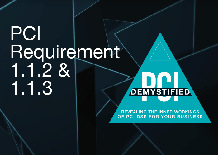 PCI DSS Requirement 1.1.2 and 1.1.3: Network Documentation