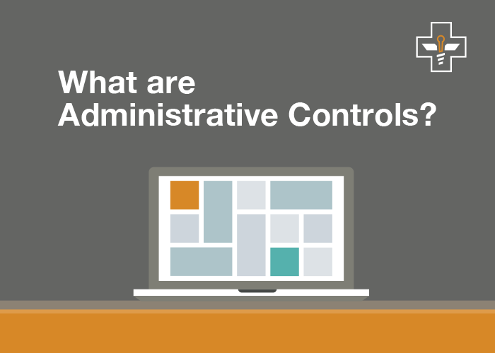 What Are Administrative Controls?