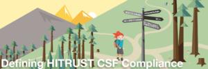 Defining HITRUST CSF Compliance