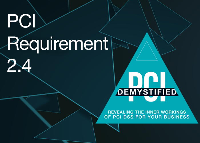 PCI Requirement 2.4 - Maintain an inventory of in-scope system components