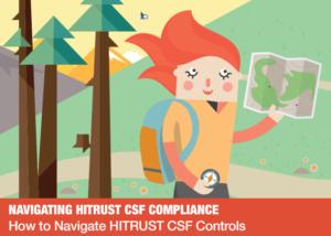 How to Navigate HITRUST CSF Controls