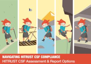 Episode 3 - HITRUST CSF Assessment & Report Options