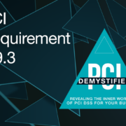 PCI Requirement 9.9.3 – Provide Training for Personnel to Be Aware of Attempted Tampering or Replacement of Devices