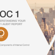 Understanding Your SOC 1 Report: The 5 Components of Internal Control
