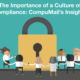 The Importance of a Culture of Compliance: CompuMail's Insights