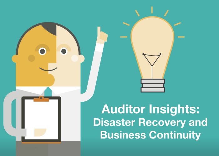Auditor Insights: Business Continuity and Disaster Recovery Plans for the Cloud