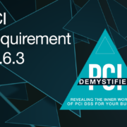 PCI Requirement 10.6.3 – Follow Up Exceptions and Anomalies Identified During the Review Process