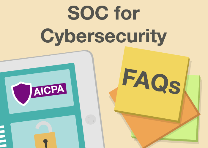 SOC for Cybersecurity FAQs
