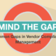 Common Gaps in Vendor Compliance Management