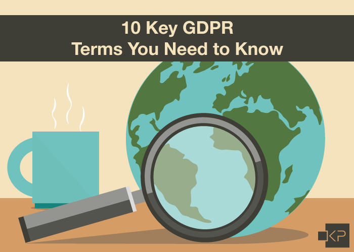 10 Key GDPR Terms You Need to Know