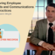 Monitoring Employee Records and Communications Best Practices