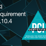 PCI Requirement 12.10.4 – Provide Appropriate Training to Staff with Security Breach Responsibilities