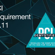 PCI Requirement 12.11 – Additional Requirement for Service Providers Only: Perform Reviews at Least Quarterly to Confirm Personnel Are Following Security Policies and Operational Procedures