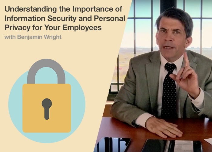 Understanding the Importance of Information Security and Personal Privacy for Your Employees