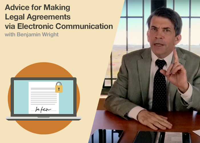 Advice for Making Legal Agreements via Electronic Communication