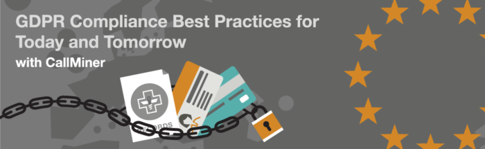 GDPR Compliance Best Practices for Today and Tomorrow