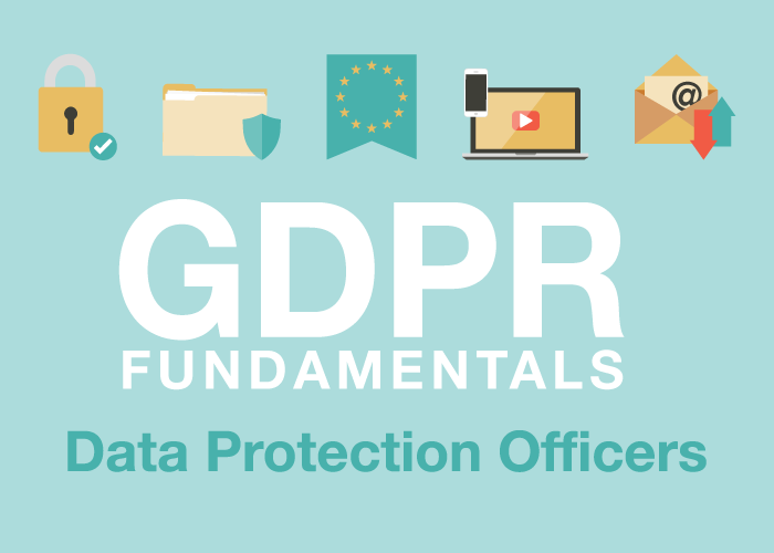 GDPR Fundamentals: Data Protection Officers