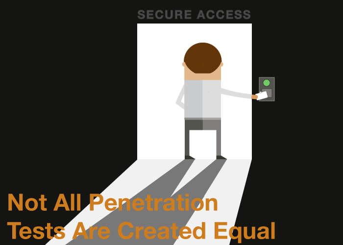 Not All Penetration Tests Are Created Equal