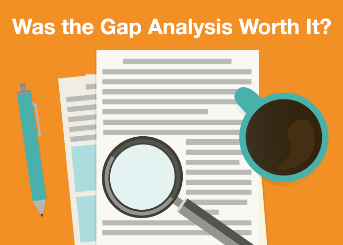 Was the Gap Analysis Worth It?
