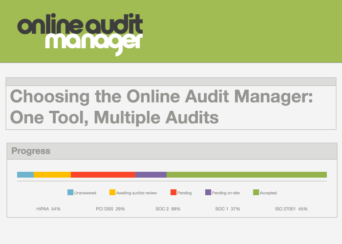 Choosing the Online Audit Manager: One Tool, Multiple Audits