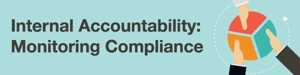 Internal Accountability: Monitoring Compliance