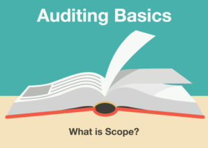 Auditing Basics: What is Scope?