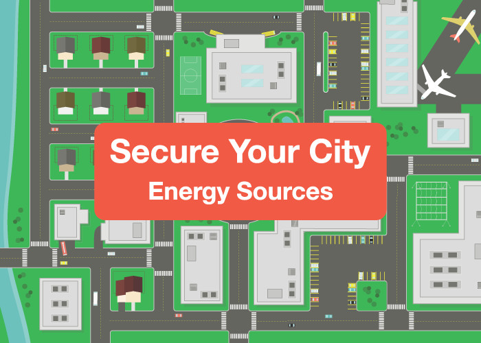 Secure Your City: Energy Sources