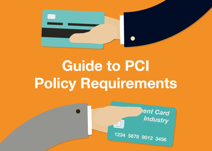 Guide to PCI Policy Requirements