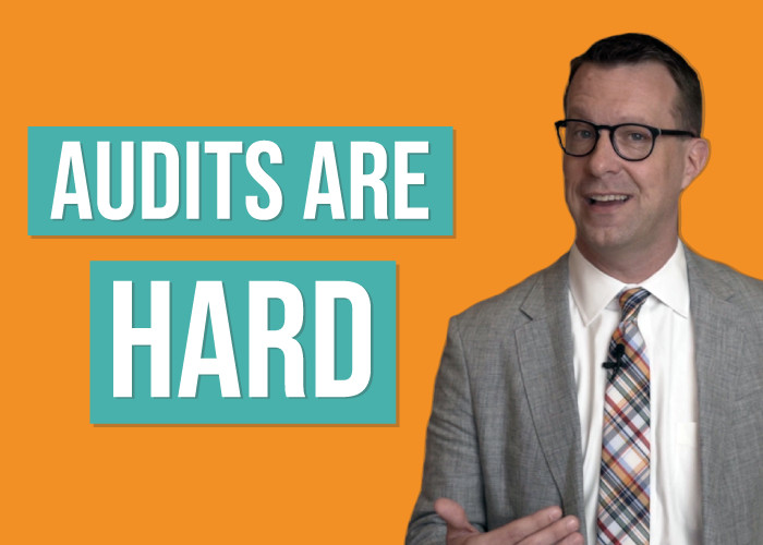 Audits Are Hard, Period.