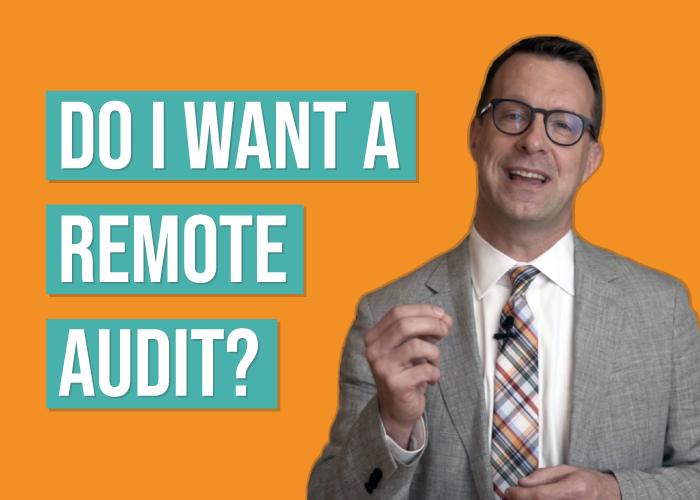 Onsite Visits vs. Remote Audits