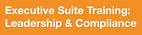 Executive Suite Training Leadership and Compliance Webinar Series