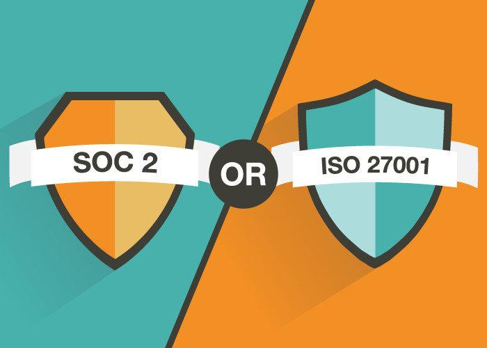 Choosing Between SOC 2 and ISO 27001 Audits