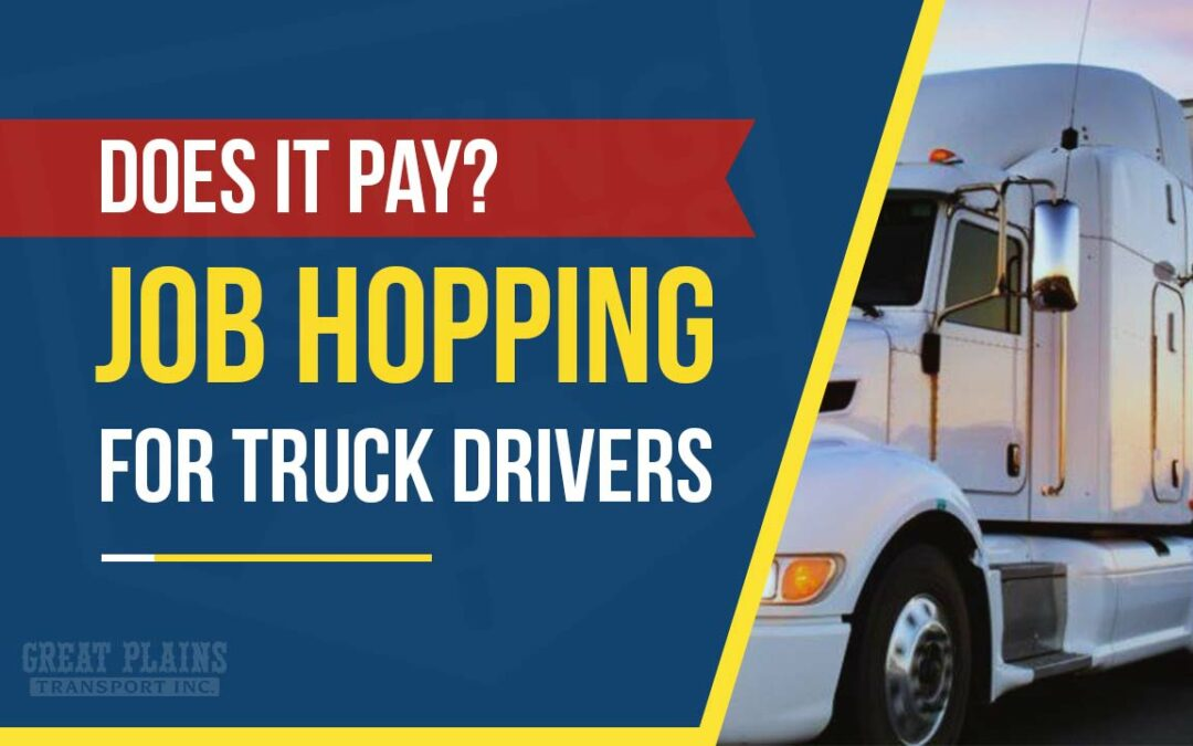 Job Hopping for OTR Truck Drivers, Does It Pay?