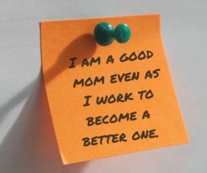 I'm A Good Mom Written on Post It in Sharpie