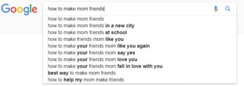 Google How To Make Mom Friends