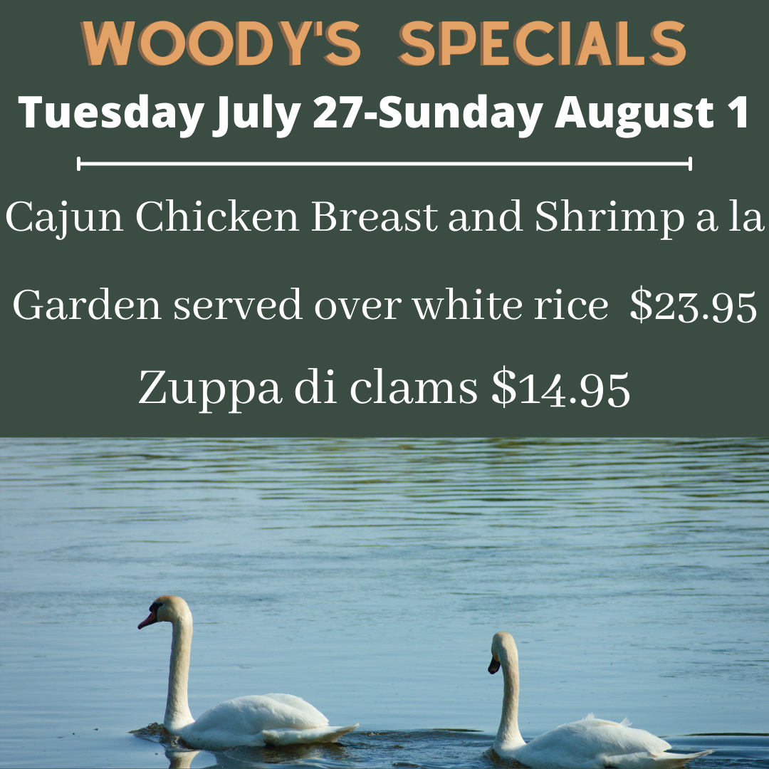 Woody's specials July 27