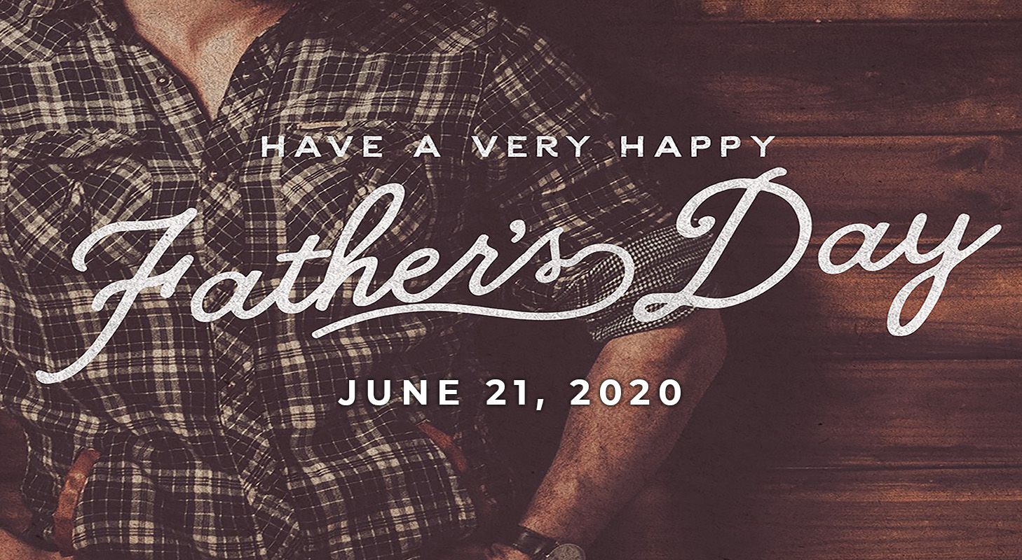 June 21: Happy Father's Day