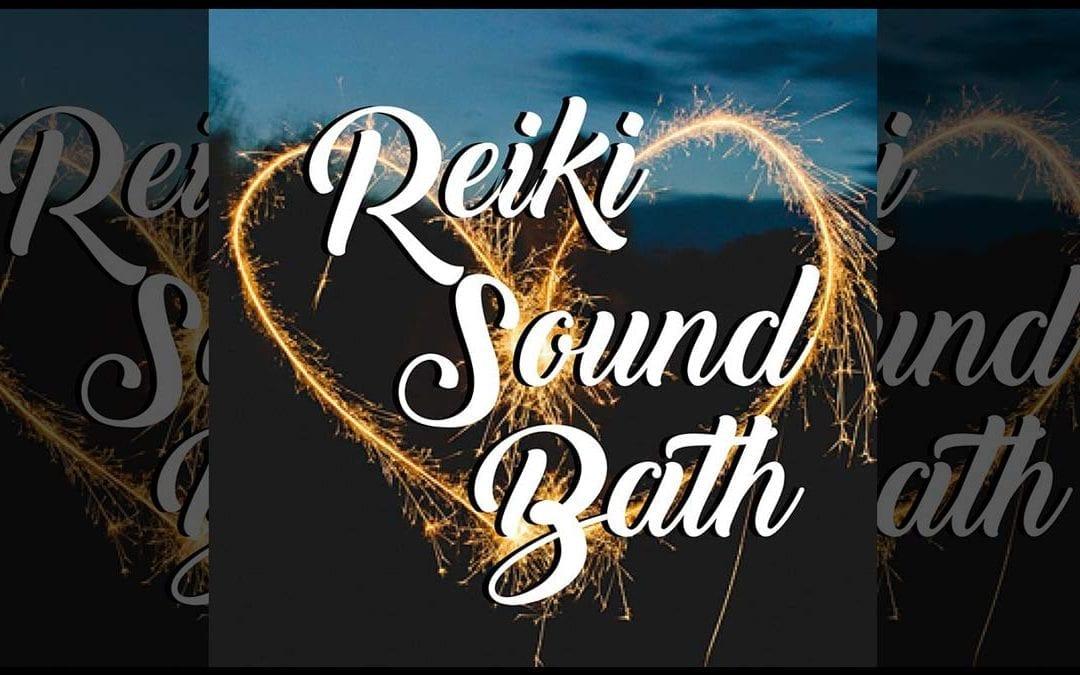 Reiki Healing + Sound Bath – June 16th
