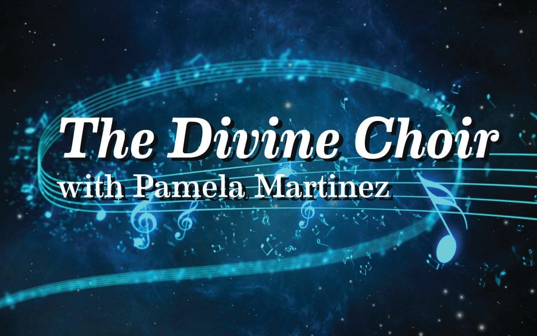 The Divine Choir with Pamela Martinez