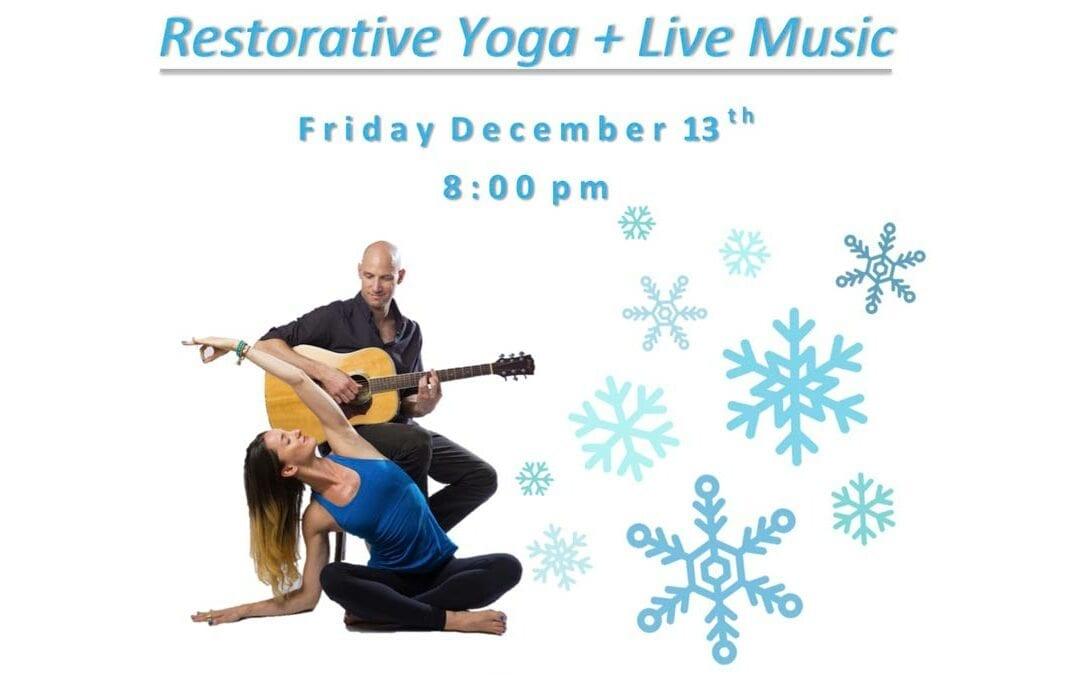Restorative Yoga + Live Music – with Dana Tarasavage and Michael Feigenbaum