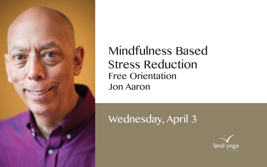 Mindfulness Based Stress Reduction  Free Orientation